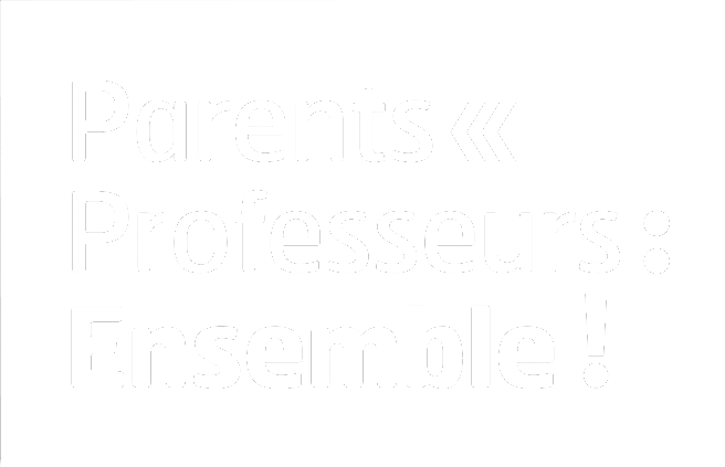 Parents Professeurs Ensemble